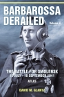Barbarossa Derailed: The Battle for Smolensk 10 July-10 September 1941 Volume 4: Atlas Cover Image