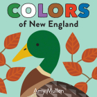 Colors of New England (Naturally Local) Cover Image