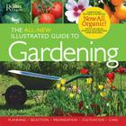 The All-New Illustrated Guide to Gardening: Now All Organic! Cover Image