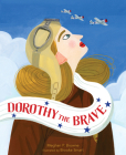 Dorothy the Brave Cover Image