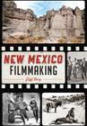 New Mexico Filmmaking Cover Image