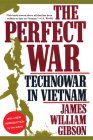 The Perfect War: Technowar in Vietnam (Military History Series) Cover Image