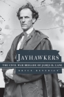 Jayhawkers: The Civil War Brigade of James Henry Lane Cover Image