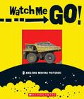 Watch Me Go! Cover Image