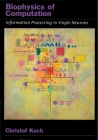 Biophysics of Computation (Computational Neuroscience) Cover Image