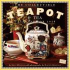 The Collectible Teapot & Tea Wall Calendar 2018 Cover Image