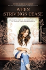 When Strivings Cease: Replacing the Gospel of Self-Improvement with the Gospel of Life-Transforming Grace Cover Image