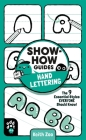 Show-How Guides: Hand Lettering: The 9 Essential Styles Everyone Should Know! Cover Image
