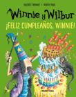 Winnie y Wilbur. ¡Feliz cumpleaños, Winnie! (Nueva edición) (El mundo de Winnie) Cover Image