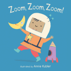 Zoom, Zoom, Zoom! (Baby Board Books) Cover Image