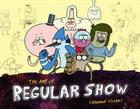 The Art of Regular Show Cover Image