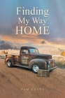 Finding My Way Home Cover Image