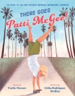 There Goes Patti McGee!: The Story of the First Women's National Skateboard Champion Cover Image
