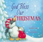 God Bless Our Christmas (God Bless Book) Cover Image