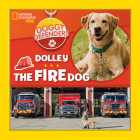 Doggy Defenders: Dolley the Fire Dog Cover Image