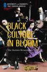 Black Culture in Bloom: The Harlem Renaissance Cover Image