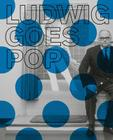 Ludwig Goes Pop Cover Image