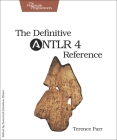 The Definitive Antlr 4 Reference Cover Image