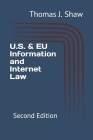 U.S. & EU Information and Internet Law: Second Edition Cover Image
