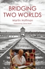Bridging Two Worlds Cover Image