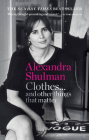 Clothes… and other things that matter: A beguiling and revealing memoir from the former Editor of British Vogue Cover Image