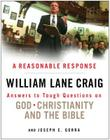 A Reasonable Response: Answers to Tough Questions on God, Christianity, and the Bible Cover Image
