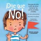 ¡Dije que no!: Una guía de niño a niño de cómo mantener las partes privadas privadas Cover Image