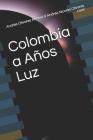 Colombia a Años Luz Cover Image