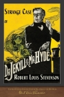 The Illustrated Strange Case of Dr. Jekyll and Mr. Hyde: 100th Anniversary Edition Cover Image
