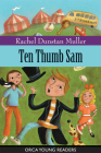 Ten Thumb Sam (Orca Young Readers) Cover Image