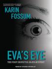 Eva's Eye (Inspector Sejer Mystery #1) Cover Image