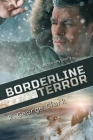 Borderline Terror: A Marc Larose Mystery Cover Image