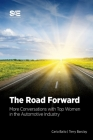 The Road Forward: More Conversations with Top Women in the Automotive Industry Cover Image