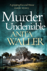 Murder Undeniable: A Gripping Murder Mystery Cover Image