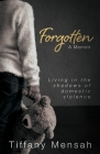 Forgotten: Living in the Shadows of Domestic Violence Cover Image