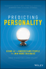 Predicting Personality: Using AI to Understand People and Win More Business Cover Image