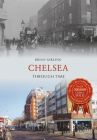 Chelsea Through Time Cover Image