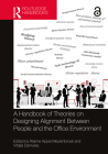 A Handbook of Theories on Designing Alignment Between People and the Office Environment Cover Image