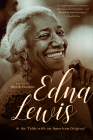 Edna Lewis: At the Table with an American Original Cover Image