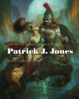 The Sci-Fi & Fantasy Art of Patrick J. Jones Cover Image