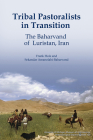 Tribal Pastoralists in Transition: The Baharvand of Luristan, Iran (Anthropological Papers Series #100) Cover Image
