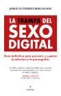 La Trampa del Sexo Digital Cover Image