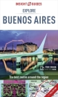 Insight Guides Explore Buenos Aires (Travel Guide with Free Ebook) (Insight Explore Guides) Cover Image