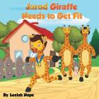 Jarod Giraffe Needs to Get Fit Cover Image