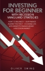 Investing For Beginner With Recession Vanguard Strategies: How To Balance Your Finance Agains The Tide To Change Life With Benefit's Finance Money in Cover Image