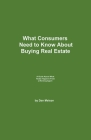 What Consumers Need to Know About Buying Real Estate Cover Image