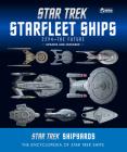Star Trek Shipyards Star Trek Starships: 2294 to the Future 2nd Edition: The Encyclopedia of Starfleet Ships Cover Image