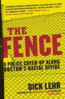 The Fence: A Police Cover-Up Along Boston's Racial Divide Cover Image