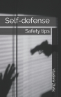 Self-defense: Safety tips Cover Image