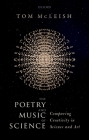 The Poetry and Music of Science: Comparing Creativity in Science and Art Cover Image